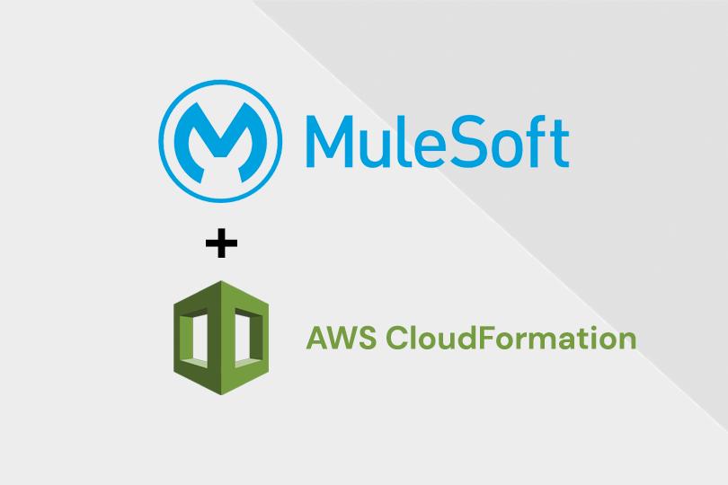 MuleSoft + AWS CloudFormation